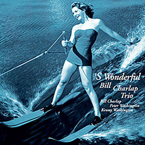 [수입] Bill Charlap Trio - S Wonderful [180g LP][Limited Edition]