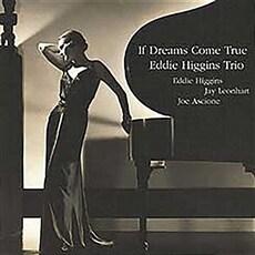[수입] Eddie Higgins Trio - If Dreams Come True [180g LP][Limited Edition]