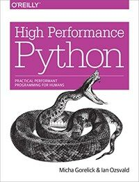 High performance Python : practical performant programming for humans