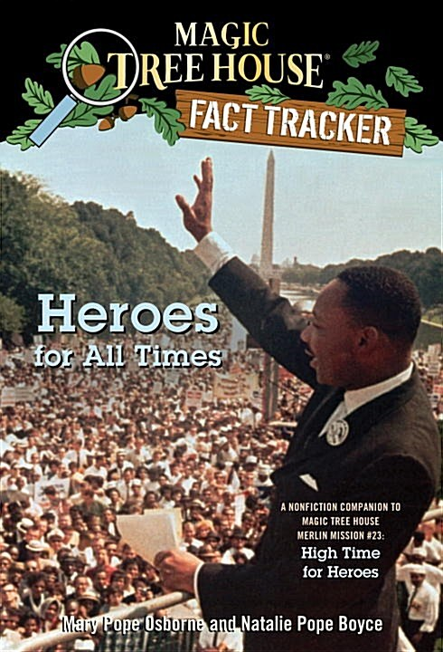 Magic Tree House FACT TRACKER #28 : Heroes for All Times (Paperback)