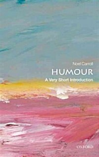Humour: A Very Short Introduction (Paperback)