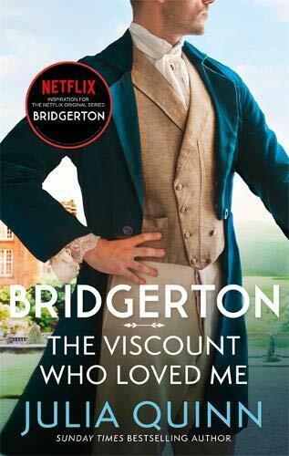 Bridgerton: The Viscount Who Loved Me (Bridgertons Book 2) : The inspiration for the Netflix Original Series Bridgerton (Paperback)