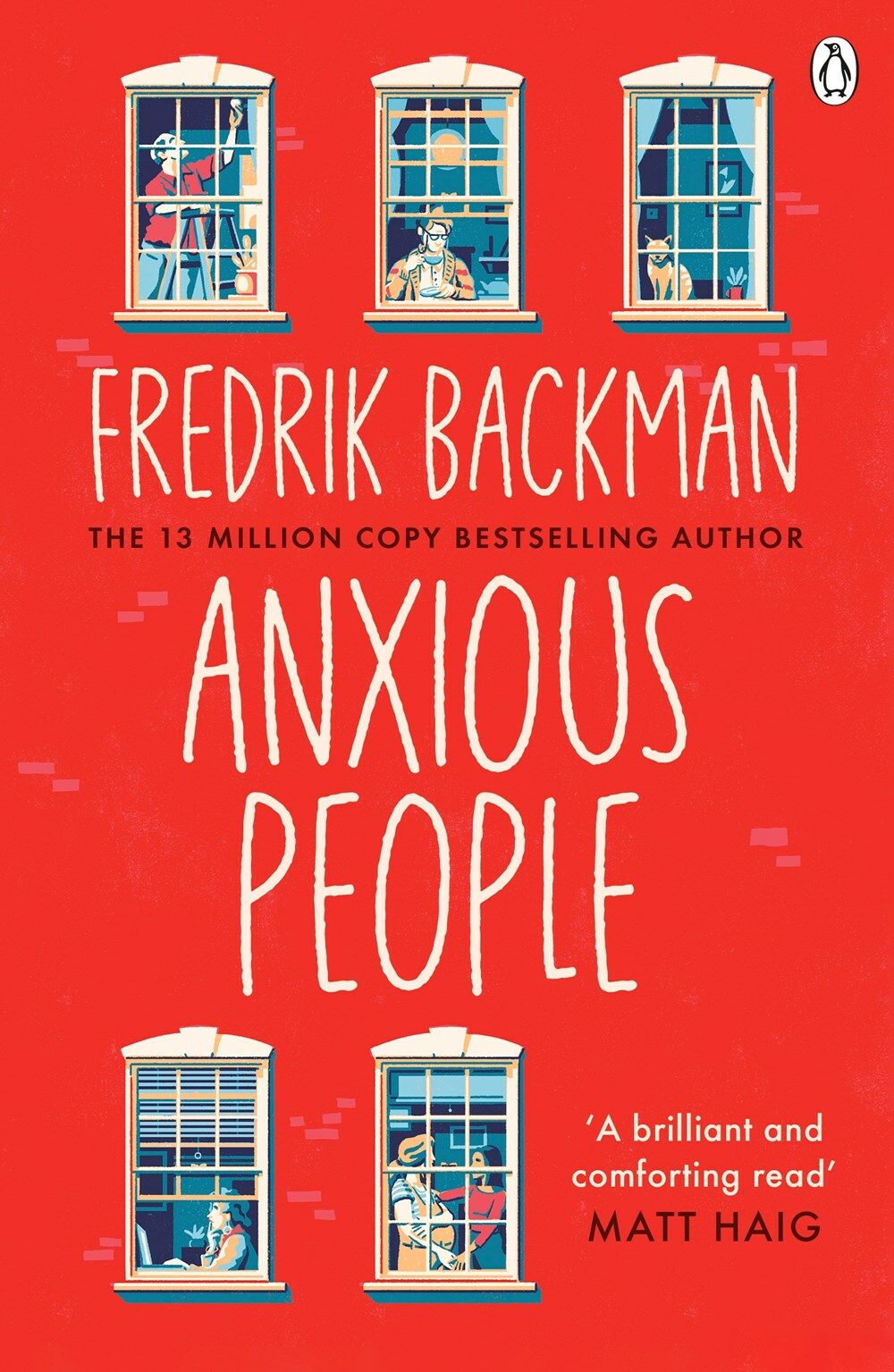Anxious People : The No. 1 New York Times bestseller from the author of A Man Called Ove (Paperback)
