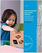 Developmentally Appropriate Practice: Curriculum and Development in Early Education (5th, Paperback)
