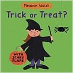Trick or Treat? (Board Books)