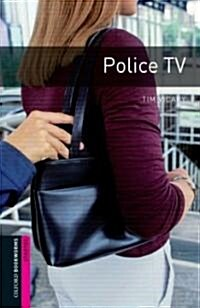 Oxford Bookworms Library: Starter Level:: Police TV (Paperback)