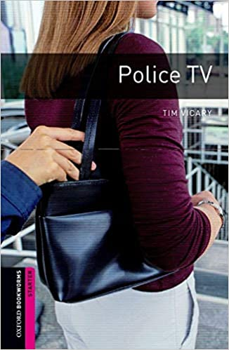 Oxford Bookworms Library Starter : Police TV (Paperback)