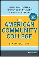 The American Community College (Hardcover, 6, Revised)