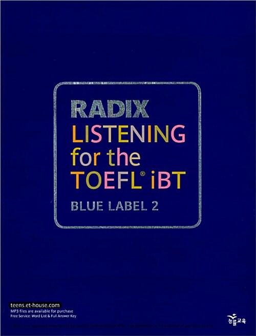 Radix Listening for The TOEFL iBT Blue Label 2