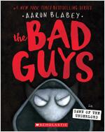 The Bad Guys #11 : In the Dawn of the Underlord (Paperback)