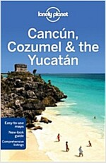 Lonely Planet Cancun, Cozumel & the Yucatan (Paperback, 6)