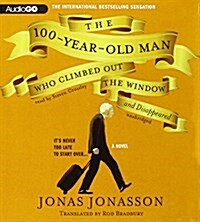 The 100-Year-Old Man Who Climbed Out the Window and Disappeared (Audio CD, Unabridged)