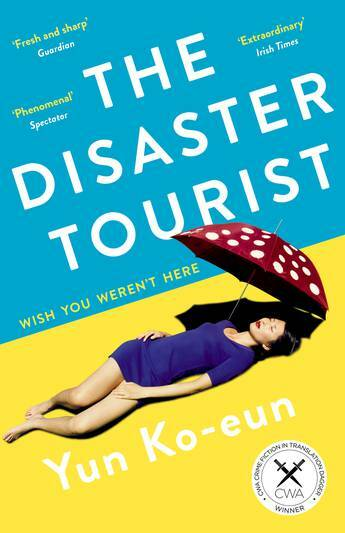 The Disaster Tourist (Paperback, Main)