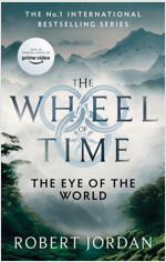 The Eye Of The World : Book 1 of the Wheel of Time (Paperback)