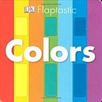 Flaptastic: Colors (Board Books)