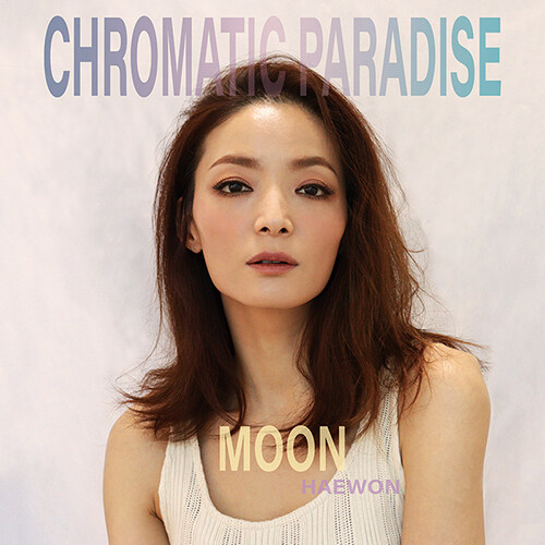 Moon(혜원) - 정규 3집 Chromatic Paradise