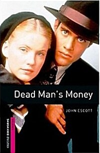 Oxford Bookworms Library: Starter Level:: Dead Mans Money (Paperback)