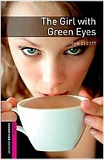 Oxford Bookworms Library: Starter Level:: The Girl with Green Eyes (Paperback)