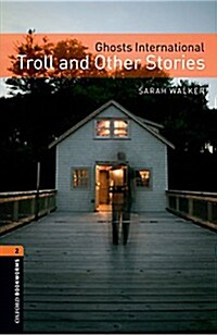 Oxford Bookworms Library: Level 2:: Ghosts International: Troll and Other Stories audio CD pack (Package)
