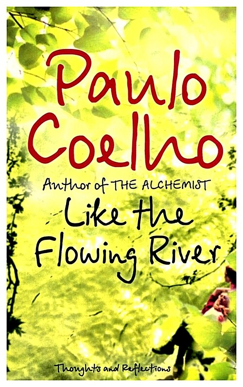 Like the Flowing River : Thoughts and Reflections (Paperback, New ed)