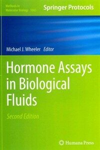 Hormone assays in biological fluids 2nd ed