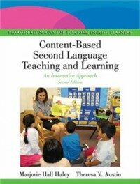 Content-based second language teaching and learning : an interactive approach 2nd ed