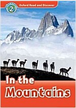 Oxford Read and Discover: Level 2: In the Mountains (Paperback)