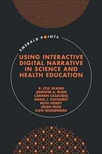 Using interactive digital narrative in science and health education