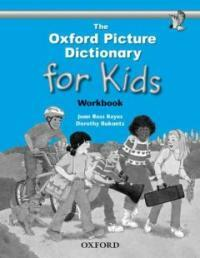 The Oxford Picture Dictionary for Kids: Workbook (Paperback)