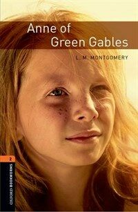 Oxford Bookworms Library: Level 2:: Anne of Green Gables (Paperback)