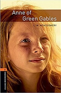 Oxford Bookworms Library Level 2 : Anne of Green Gables (Paperback, 3rd Edition)