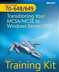 MCTS Self-Paced Training Kit (Exams 70-648 & 70-649) (Hardcover, DVD-ROM)