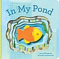In My Pond (Board Books)