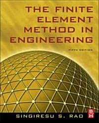 The Finite Element Method in Engineering (Hardcover, 5 ed)