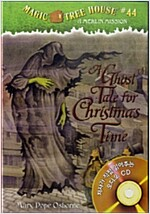 Magic Tree House #44 : A Ghost Tale for Christmas Time (Book & CD)