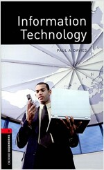 Oxford Bookworms Library Factfiles: Level 3:: Information Technology (Paperback)