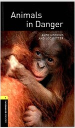 Oxford Bookworms Library Factfiles: Level 1:: Animals in Danger (Paperback)