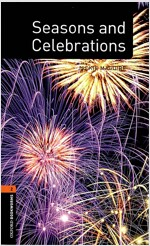 Oxford Bookworms Library Factfiles: Level 2:: Seasons and Celebrations (Paperback)