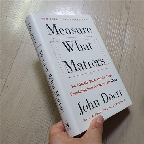 [중고] Measure What Matters: How Google, Bono, and the Gates Foundation Rock the World with Okrs (Hardcover)