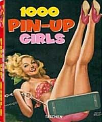 1000 Pin-Up Girls (Paperback, 25th, Anniversary)