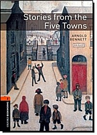 Oxford Bookworms Library: Level 2:: Stories from the Five Towns (Paperback)