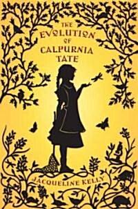 The Evolution of Calpurnia Tate (Hardcover)