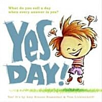 Yes Day! (Hardcover)
