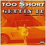 [중고] too short / gettin' it(album number ten, 수입)