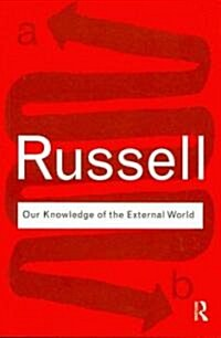 Our Knowledge of the External World (Paperback)