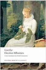 Elective Affinities : A Novel (Paperback)
