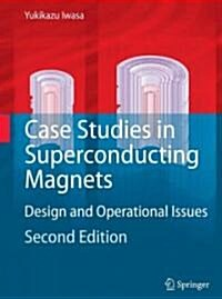 Case Studies in Superconducting Magnets: Design and Operational Issues (Hardcover, 2, 2009)