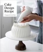 Congmom's Cake Diary : Cake Design Recipe (영문판)