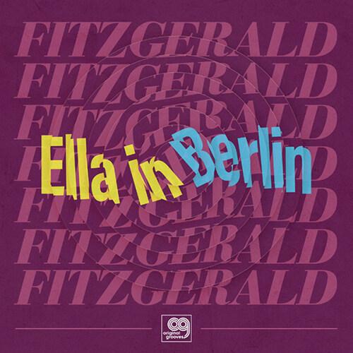 [수입] Ella Fitzgerald - Original Grooves: Ella in Berlin - Mack The Knife / Summertime [LP, Limited Edition]