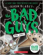 The Bad Guys #12 : The Bad Guys in The One?! (Paperback)